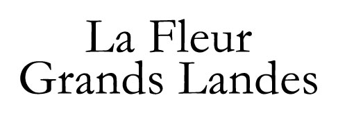 La Fleur Grands Landes