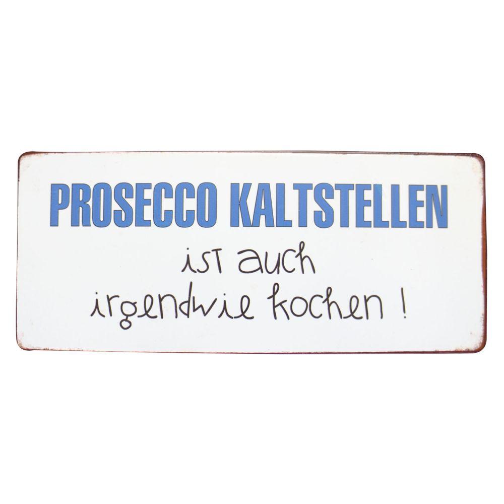 Dekoschild aus Blech - Prosecco kaltstellen